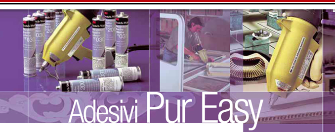 Pur Easy adhesives ™